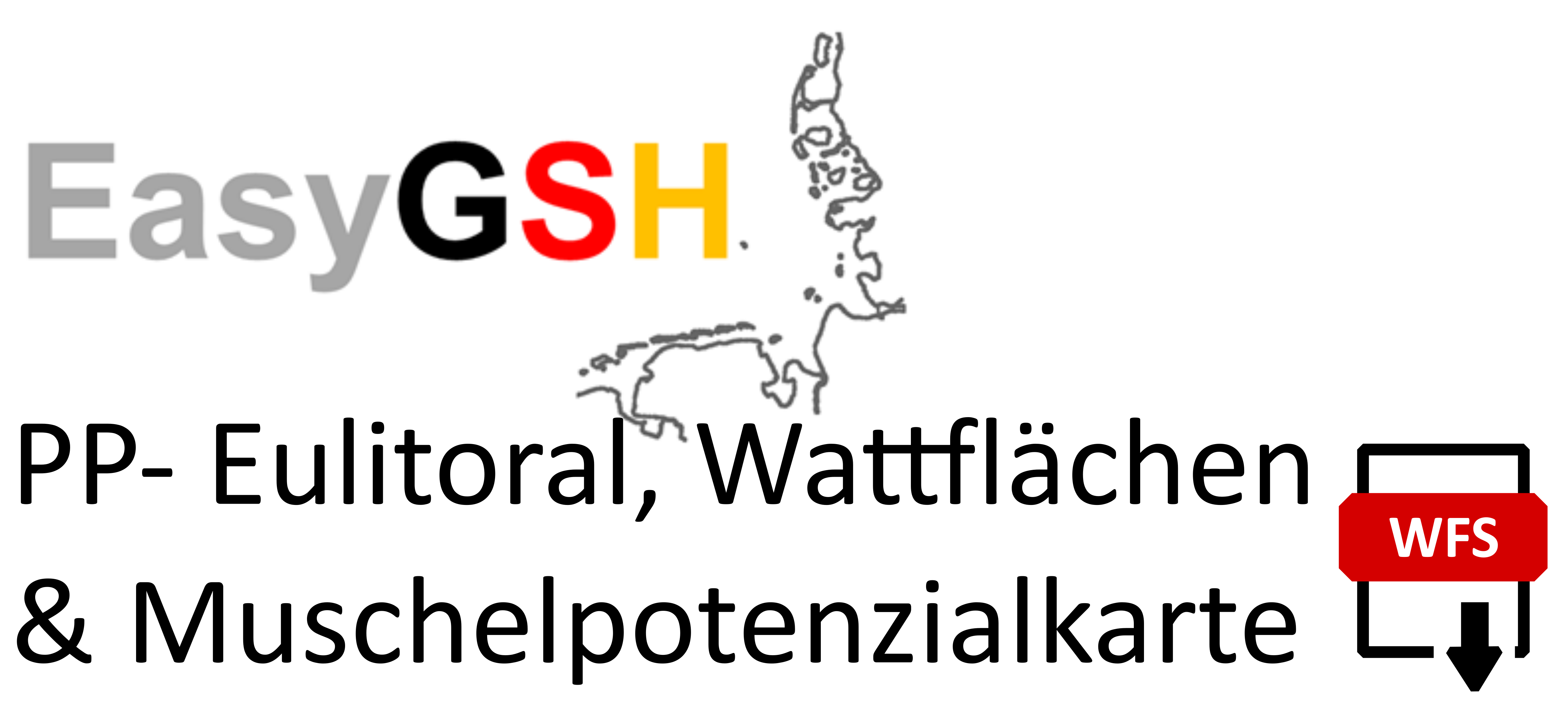 EasyGSH-DB: PP - Eulitoral, Wattflächen & Muschelpotenzialkarte (WFS)